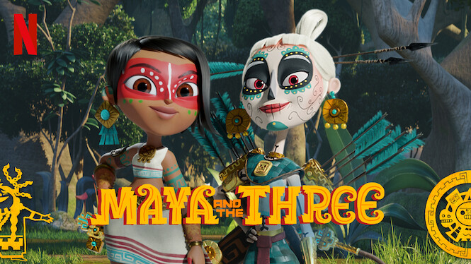 Maya and the Three on Netflix UK