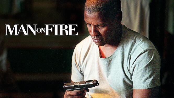 Man on Fire on Netflix UK