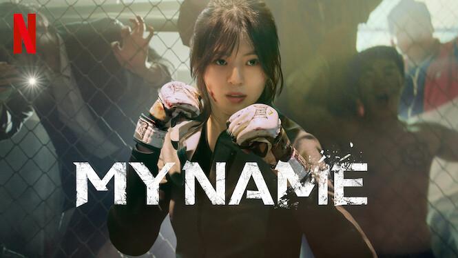 My Name on Netflix UK